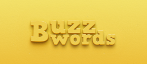 Five Buzzwords I wish the Church would Avoid